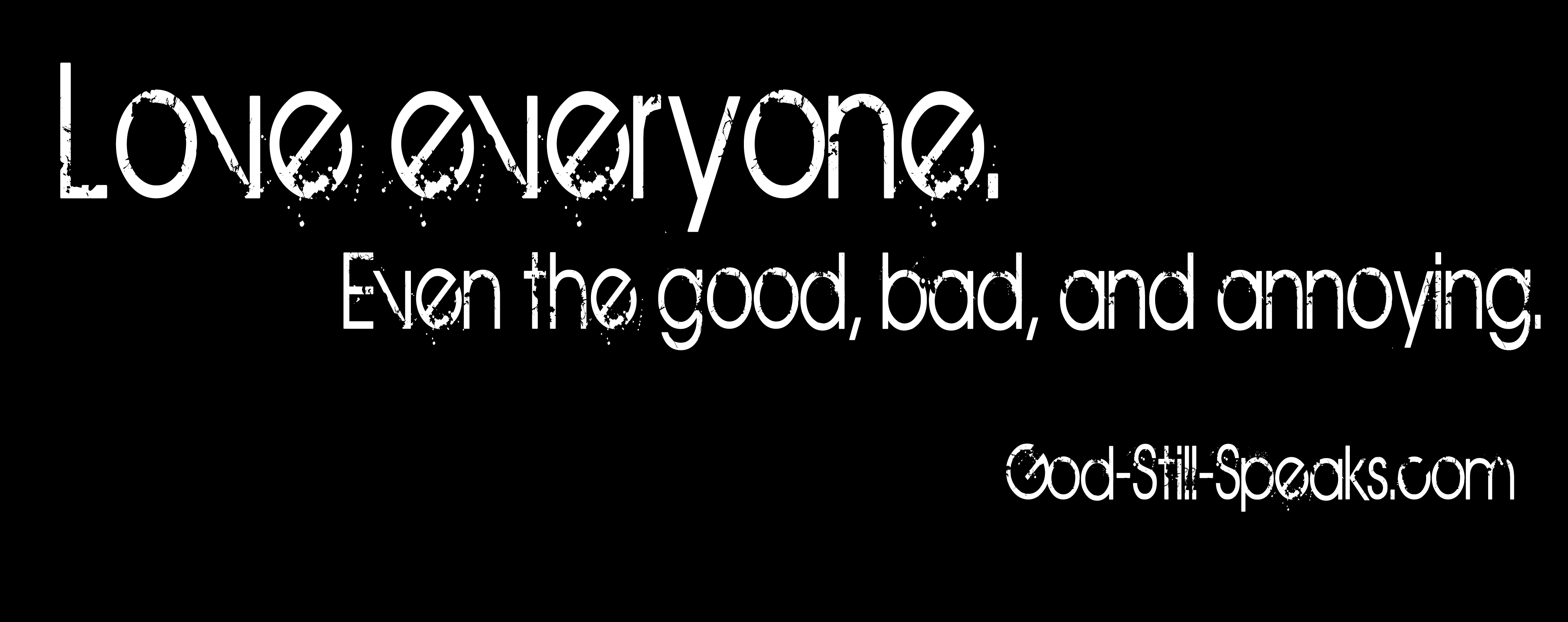 god loves everyone quotes